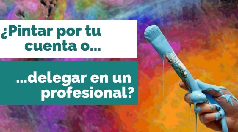 Pintar tu o delegar pintor profesional. Recomendaciones