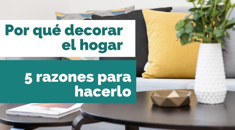 Por qué decorar el hogar