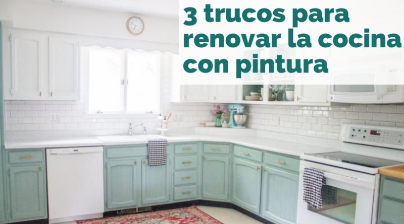 Trucos para renovar la cocina con pintura