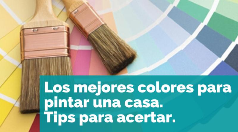 Los mejores colores para pintar una casa
